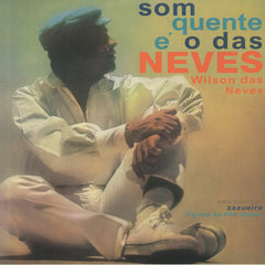 Wilson Das Neves - Som Quente E O Das Neves LP