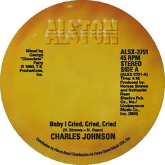 Charles Johnson - Baby I Cried 7-Inch