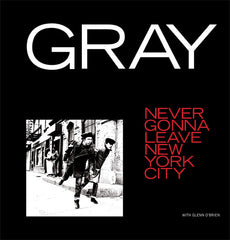 Gray - Never Gonna Leave New York City EP