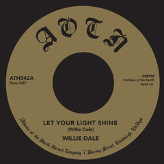 Wille Dale - Let Your Light Shine 7-Inch