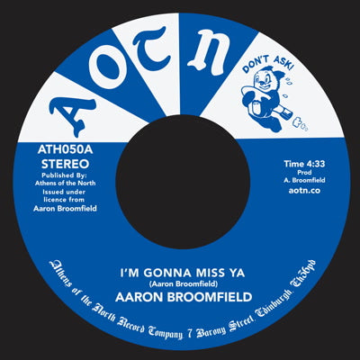 Aaron Broomfield - I'm Gonna Miss Ya 7-Inch