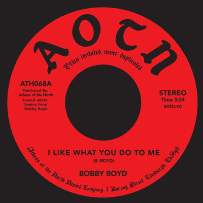 Bobby Boyd - I Like What You Do To Me 7-Inch