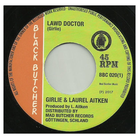 Laurel Aitken & Girlie - Lawd Doctor 7-Inch