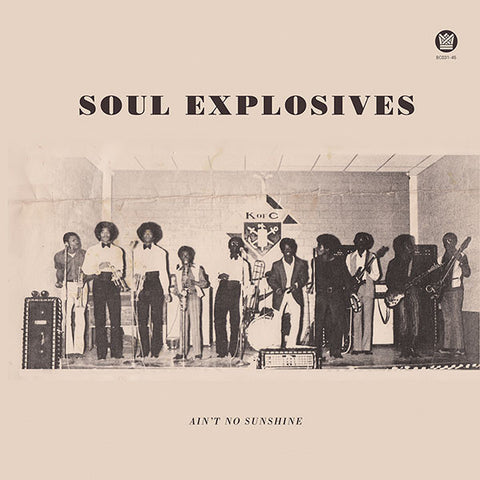 Soul Explosives - Tryin To Get Down / Ain't No Sunshine 7-Inch