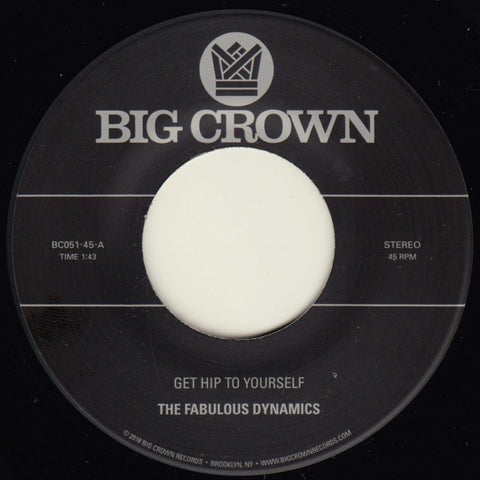 The Fabulous Dynamics - Get Hip To Yourself 7-Inch