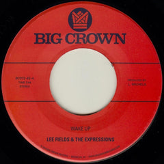 Lee Fields & The Expressions - Wake Up 7-Inch