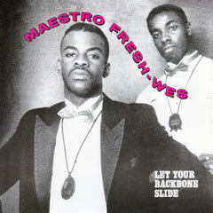 Maestro Fresh Wes - Let Your Backbone Slide / I'm Showin' You 7-Inch
