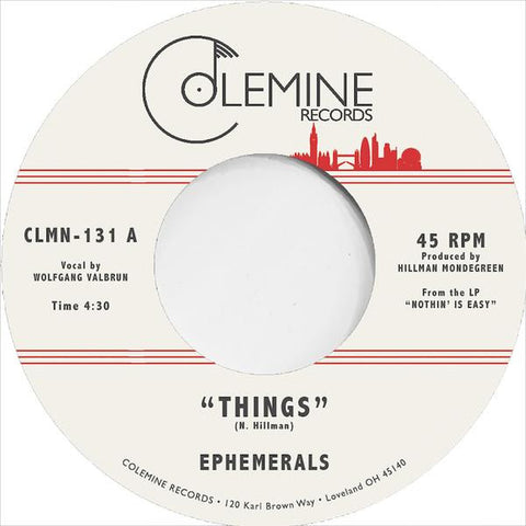 The Ephemerals - Things 7-Inch