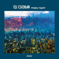 Eli Escobar - Happy Again EP