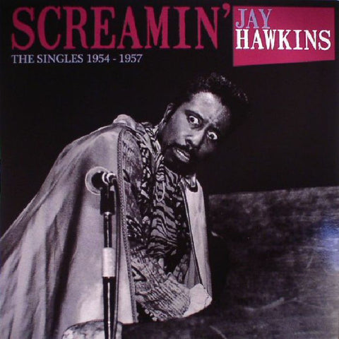Screamin Jay Hawkins - The Singles 1954-1957 LP