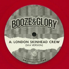 Booze & Glory - London Skinhead Crew 12-Inch
