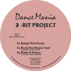 2-Bit Project - Bump That P*ssy EP