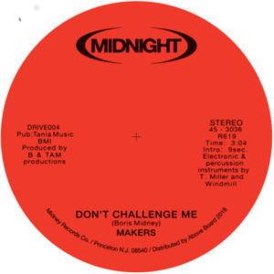 Makers - Don't Challenge Me 7-Inch