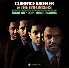 Clarence Wheeler & The Enforcers - Right On 7-Inch