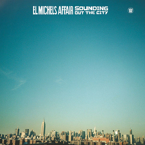 El Michels Affair - Sounding Out The City LP