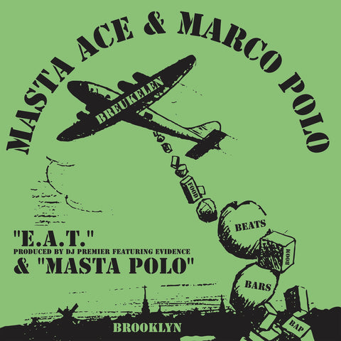 Masta Ace & Marco Polo - E.A.T. feat. Evidence and produced by DJ Premier b/w Masta Polo 7-Inch