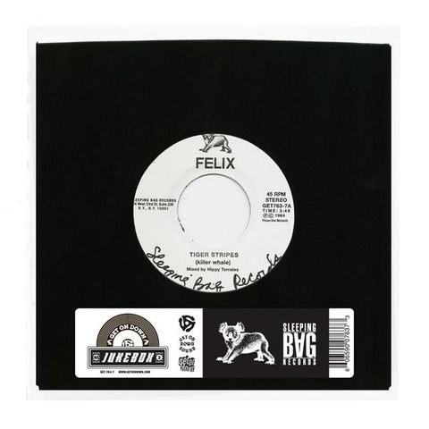 Felix - Tiger Stripes / You Can't Hold Me Down 7-Inch