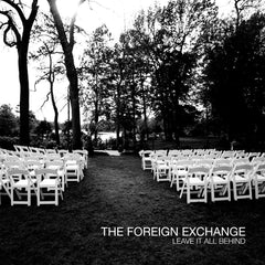 The Foreign Exchange - Leave It All Behine 2LP