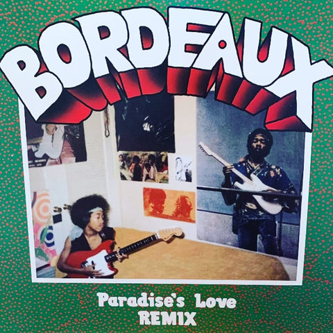 Bordeaux - Paradise's Love EP