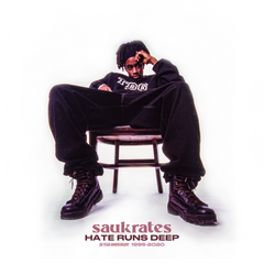 Saukrates - Hate Runs Deep 7-Inch
