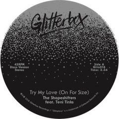 Shapeshifters - Try My Love 7-Inch