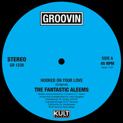 Fantastic Aleems - Hooked On Your Love 12-Inch