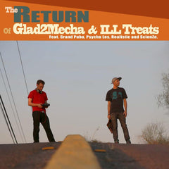 Glad2Mecha & Ill Treats - The Return 2LP (Deluxe)