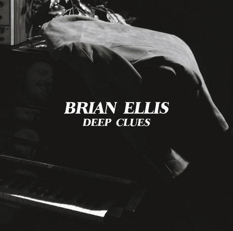 Brian Ellis - Deep Clues LP