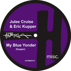 Julee Cruise & Eric Kupper - My Blue Yonder 7-Inch