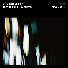 Ta-Ku - 25 Nights for Nujabes 2LP