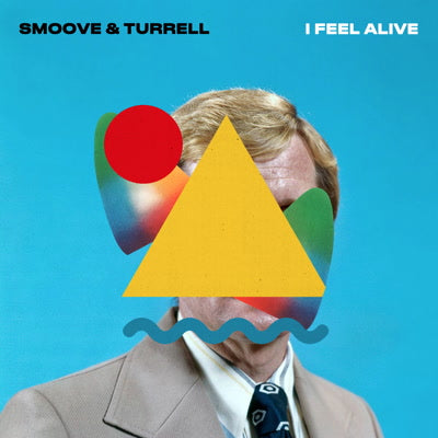 Smoove & Turrell - I Feel Alive 7-Inch