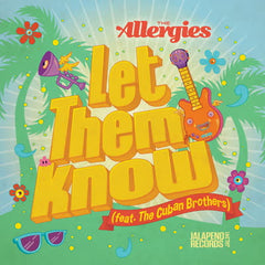 Allergies - Let Them Know 7-Inch