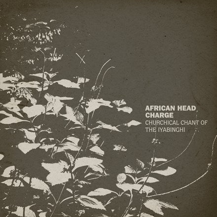 African Head Charge - Churchical Chant Of The Iyabinghi LP