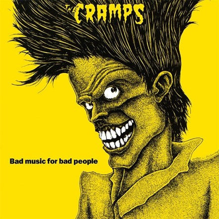 The Cramps - Bad Music For Bad People LP