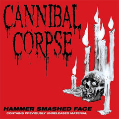 Cannibal Corpse - Hammer Smashed Face EP