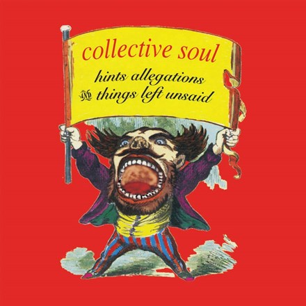 Collective Soul - Hints Allegations and Things Left Unsaid LP