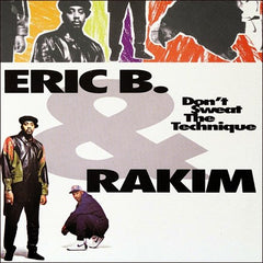 Eric B & Rakim - Don't Sweat The Technique 2LP