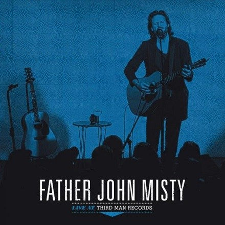 Father John Misty - Live At Third Man Records LP