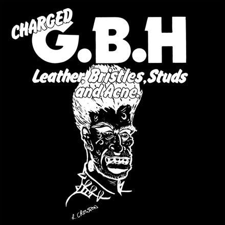 GBH - Leather, Bristles, Studs And Acne LP