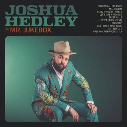 Joshua Hedley - Mr. Jukebox LP