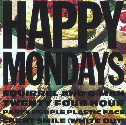 Happy Mondays - Squirrel and G-man Twenty Four Hour Party People Plastic Face Carnt LP