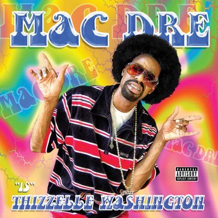 Mac Dre - Thizelle Washington 2LP