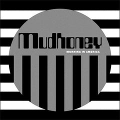 Mudhoney - Morning In America LP