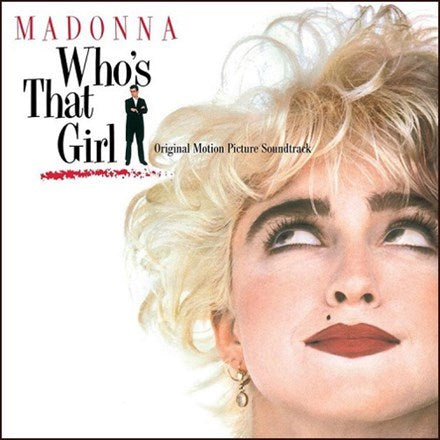 Madonna - Who's That Girl: Original Motion Picture Soundtrack LP (Clear Vinyl)