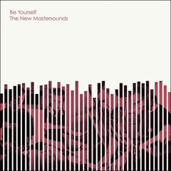 The New Mastersounds - Be Yourself LP