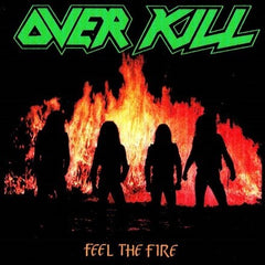 Overkill - Feel The Fire LP