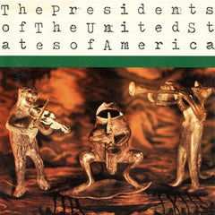 The Presidents Of The United States Of America - Presidents of the United States of America LP