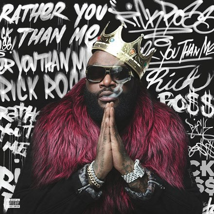 Rick Ross - Rather You Than Me 2LP