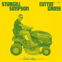 Sturgill Simpson - Cuttin Grass Vol 1:  The Butcher Shoppe LP