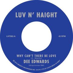 Dee Edwards - Why Can't There Be Love b/w I Can Deal With That 7-Inch